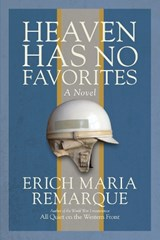 Heaven Has No Favorites | Maria Remarque Erich |
