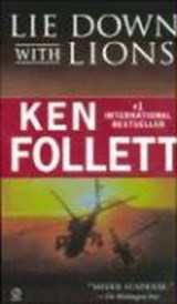 Lie Down With Lions | Ken Follett |