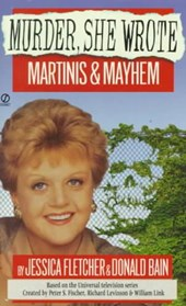 Martinis & Mayhem | Jessica Fletcher |