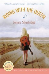 Riding with the Queen | Jennie Shortridge |