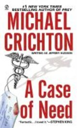 A Case of Need | Michael Crichton |