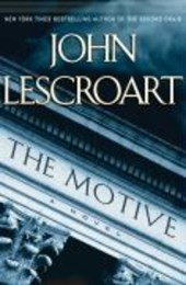 The Motive | John T. Lescroart |