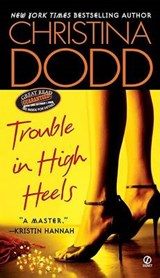 Trouble in High Heels | Christina Dodd |
