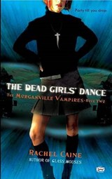 The Dead Girls' Dance | Rachel Caine |