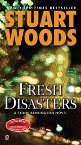 Fresh Disasters | Stuart Woods |