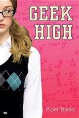 Geek High | Piper Banks |