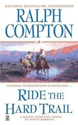 Ride the Hard Trail | Compton, Ralph ; Robbins, David |
