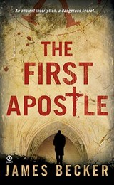 The First Apostle | James Becker |