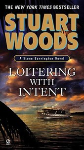 Loitering With Intent | Stuart Woods |