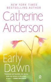 Early Dawn | Catherine Anderson |