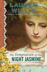 The Temptation of the Night Jasmine | Lauren Willig |
