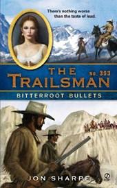 Bitterroot Bullets