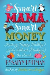 Smart Mama, Smart Money | Rosalyn Hoffman |