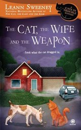 The Cat, The Wife and the Weapon | Leann Sweeney |