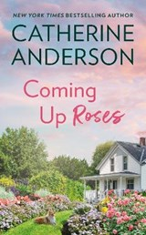 Coming Up Roses | Catherine Anderson |