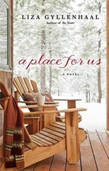 A Place for Us | Liza Gyllenhaal |