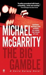 The Big Gamble | Michael McGarrity |