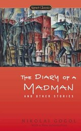 The Diary of a Madman and Other Stories | Nikolai Gogol |
