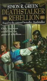 Deathstalker Rebellion | Simon R. Green |