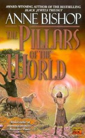 The Pillars of the World | Anne Bishop |
