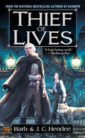 Thief of Lives | Hendee, Barb ; Hendee, J. C. |