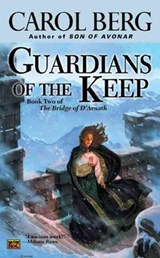 Guardians Of The Keep | Carol Berg |