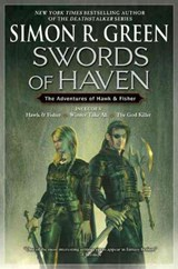 Swords of Haven | Simon R. Green |