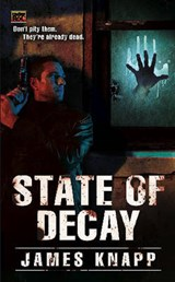 State of Decay | James Knapp |