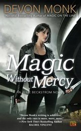 Magic Without Mercy | Devon Monk |