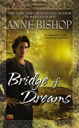 Bridge of dreams | Anne Bishop |