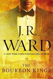 The Bourbon Kings | J. R. Ward |