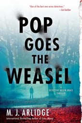 Pop Goes the Weasel | M J Arlidge |
