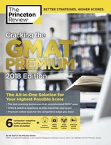 Cracking the GMAT Premium Edition with 6 Computer-Adaptive Practice Tests, | Princeton Review |