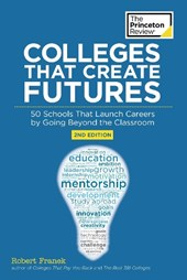 The Princeton Review Colleges That Create Futures