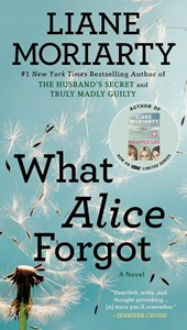 What Alice Forgot | Liane Moriarty |