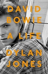 David bowie a life | Dylan Jones |
