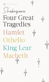 Four Great Tragedies | William Shakespeare & Sylvan Barnet |