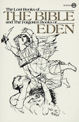 Lost Books of the Bible and the Forgotten Books of Eden | Platt, Rutherford H. ; Brett, J. Alden |