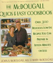 The McDougall Quick & Easy Cookbook | Mcdougall, John A. ; McDougall, Mary |