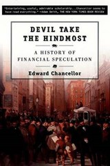 Devil Take the Hindmost | Edward Chancellor |