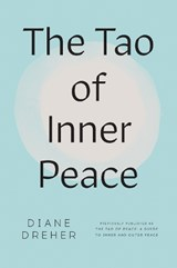The Tao of Inner Peace | Diane Dreher |