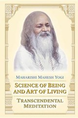 Science of Being and Art of Living | Maharishi Mahesh Yogi |