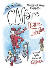 L'Affaire | Diane Johnson |