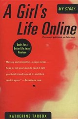 A Girl's Life Online | Katherine Tarbox |