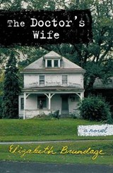 The Doctor's Wife | Elizabeth Brundage |