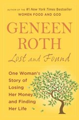 Lost and Found | Geneen Roth |