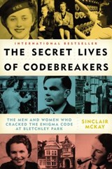 The Secret Lives of Codebreakers | Sinclair McKay |