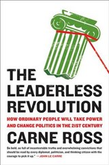 The Leaderless Revolution | Carne Ross |