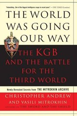World Was Going Our Way | Andrew, Christopher ; Mitrokhin, Vasili |