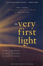 The Very First Light | Mather, John C. ; Boslough, John |